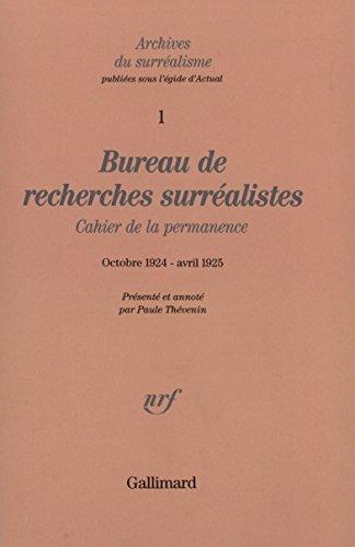 Bureau de recherches surréalistes: Cahier de la permanence (Octobre 1924 - Avril 1925)