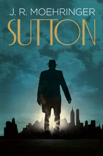 Sutton por J. R. Moehringer