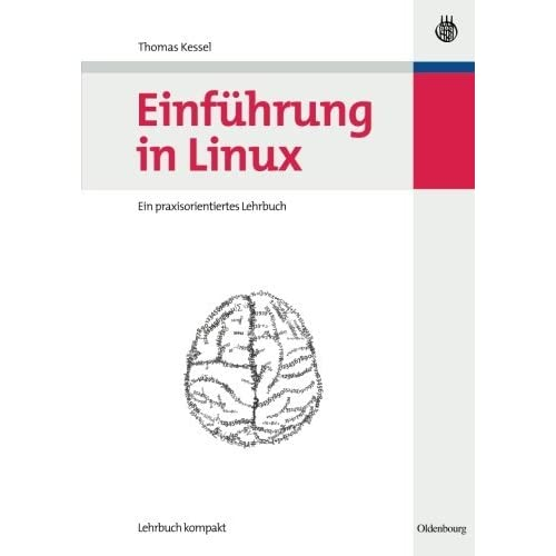 Einf????hrung in Linux (German Edition) by Thomas Kessel (2007-10-22)