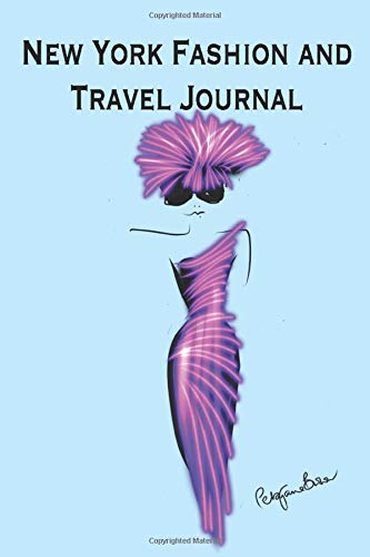 New York Fashion and Travel Journal: This little notebook is your perfect accessory for your visit to this fabulous city, The inner pages are trendy ... you have plenty of room to sketch and write.