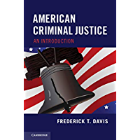 American Criminal Justice: An Introduction (English Edition)
