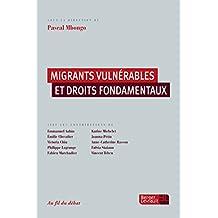 Migrants vulnérables et droits fondamentaux