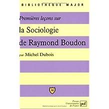 """Premières leçons sur """"La Sociologie"""" de Raymond Boudon"""