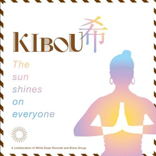 Kibou: The Sun Shines On Everyone