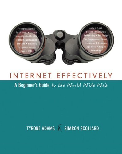internet-effectively-a-beginners-guide-to-the-world-wide-web-by-tyrone-adams-2005-03-03