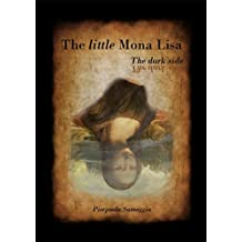The Little Mona Lisa: The Dark Side (English Edition)