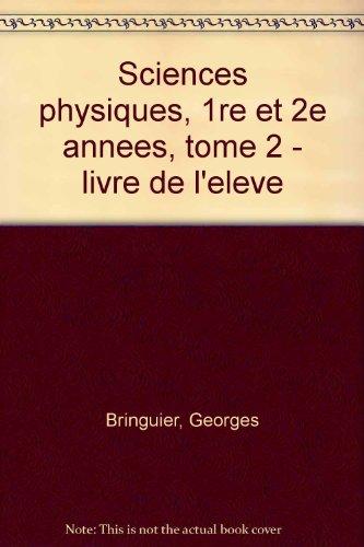 Sciences physiques : Bac Pro 1re et 2e années, tome 2, 1993. Livre de l'élève