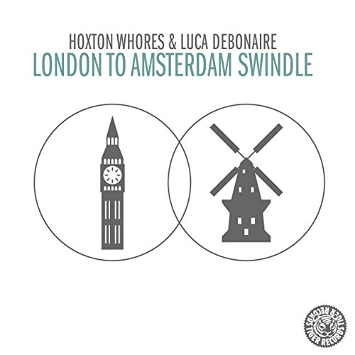 London to Amsterdam Swindle -