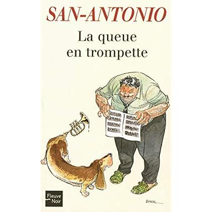 La queue en trompette (San-Antonio poche t. 168)