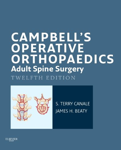 Free Campbell S Operative Orthopaedics Adult Spine Surgery Pdf