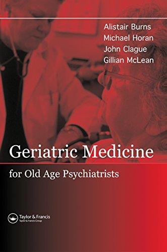Geriatric Medicine for Old-Age Psychiatrists (English Edition)