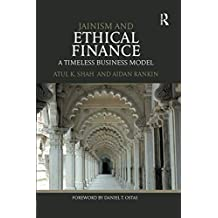 Jainism and Ethical Finance: A Timeless Business Model