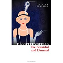 The Beautiful and Damned (Collins Classics) by F. Scott Fitzgerald (2013-01-03)