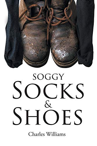 Soggy Socks and Shoes por Charles Williams