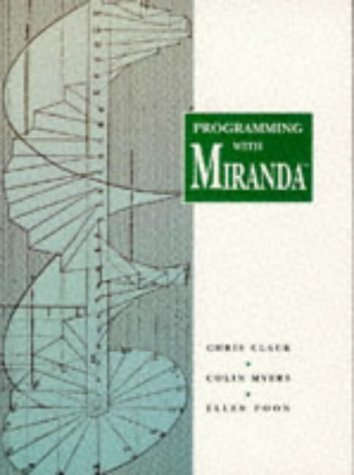 Programming With Miranda by Chris Clack (1995-06-03)