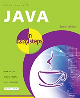 Java in easy steps by [Mcgrath, Mike]
