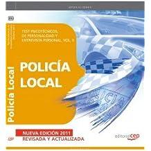 Policía Local. Test Psicotécnicos, de Personalidad y Entrevista Personal. Vol. II (Colección 54)