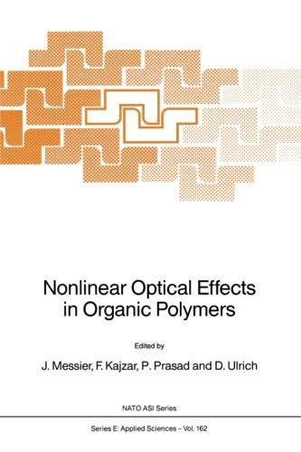 Nonlinear Optical Effects in Organic Polymers (Nato Science Series E:, Band 162)