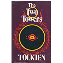 The two towers : being the second part of The lord of the rings / by J.R.R. Tolkien