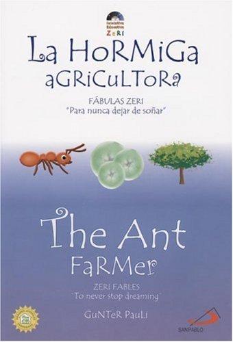 La Hormiga Agricultora / The Ant Farmer: Fabulas Zeri