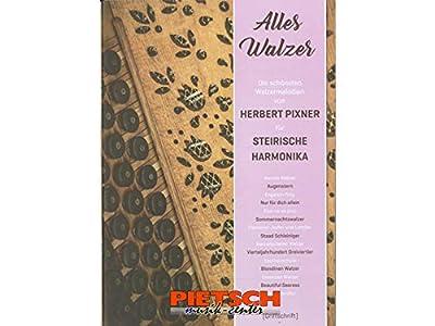 Musikverlag Pro Musica, PIXNER HERBERT - Alles Walzer, Griffschrift