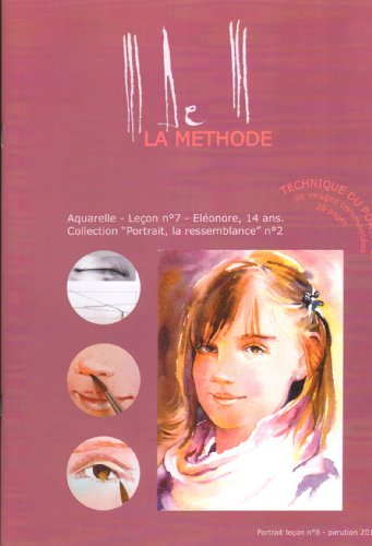 La Méthode MDeM n°7 -Portrait, la ressemblance Eléonore