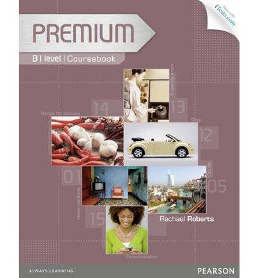 Premium B1 Coursebook with Exam Reviser, Access Code and iTests CD-ROM Pack (Mixed media product) - Common