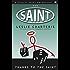 Thanks to the Saint