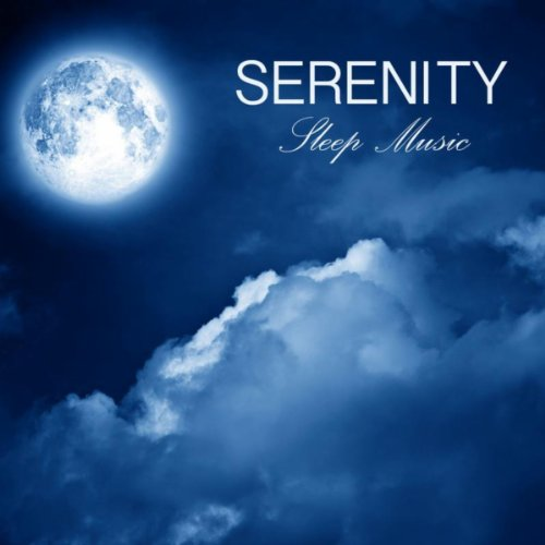 Serenity (Sleep Music)