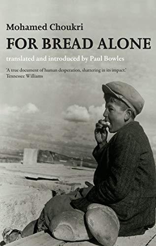For Bread Alone por Mohamed Choukri