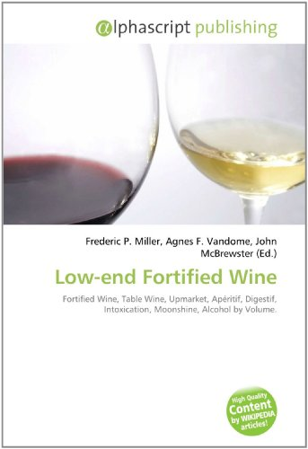 Low-End Fortified Wine por Frederic P Miller