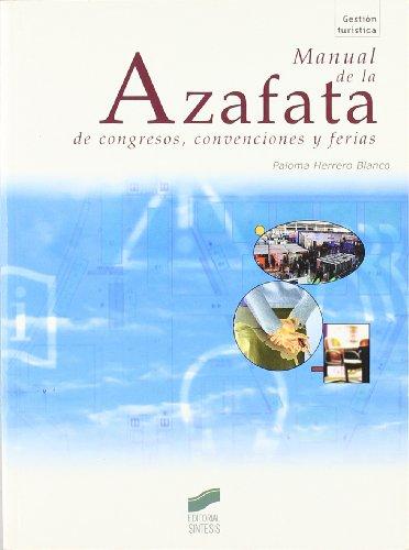Manual de azafatas de congresos, convenciones y ferias (Gestión turística)