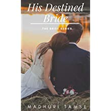 His Destined Bride (The Bride Series Book 2)
