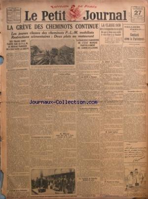 PETIT JOURNAL (LE) du 27/02/1920 - LA GREVE DES CHEMINOTS CONTINUE - LES JEUNES CLASSES DES CHEMINOTS P L M MOBILISES - RESTRICTIONS ALIMENTAIRES DEUX PLATS AU RESTAURANT - DES TRAINS SONT PARTIS SUR LE P L M - LE RESEAU PARISIEN DE L'EST VOTE LA GREVE - LES MESURES GOUVERNEMENTALES - L'ATTITUDE DE LA FEDERATION - LE PROGRAMME DES EXTREMISTES - L'OPINION PUBLIQUE - M MILLERAND RENTRE HIER SOIR A PARIS S'OCCUPE DE LA GREVE - LA BANLIEUE PARISIENNE DE L'ETAT MANQUE PARTIELLEMENT DE COMMUNICATIONS