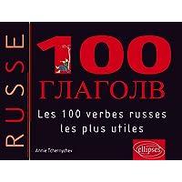 Les 100 Verbes Russes les plus Utiles