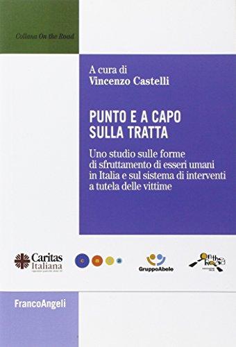 punto-e-a-capo-sulla-tratta-uno-studio-sulle-forme-di-sfruttamento-di-esseri-umani-in-italia-e-sul-s