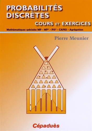 Probabilités discrètes par Pierre MEUNIER