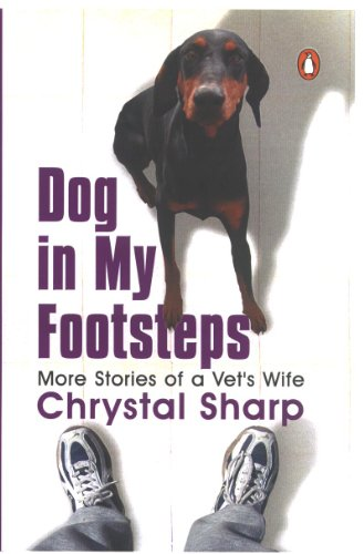 Dog in my Footsteps: More Stories of a Vet's Wife (English Edition)