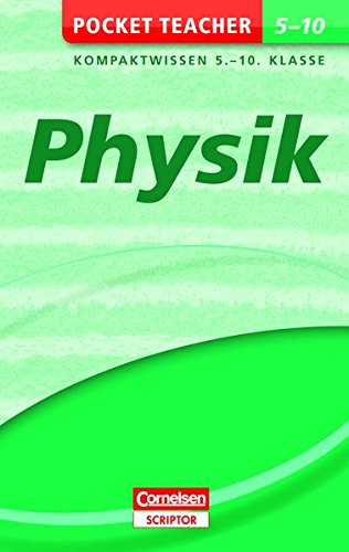 Physik: Kompaktwissen 5.-10. Klasse (Pocket Teacher)