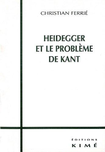Heidegger et le problème de Kant, livre 2