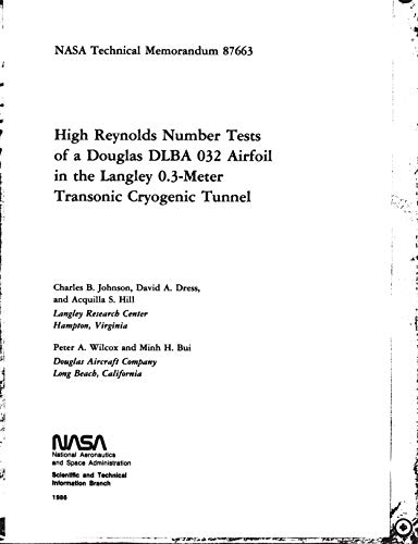 High Reynolds number tests of a Douglas DLBA 032 airfoil in the Langley 0.3-meter transonic cryogenic tunnel (English Edition)