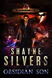Obsidian Son (The Temple Chronicles Book 1) by Shayne Silvers