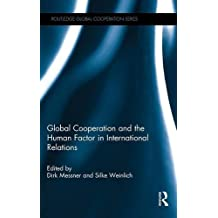 Global Cooperation and the Human Factor in International Relations (Routledge Global Cooperation)