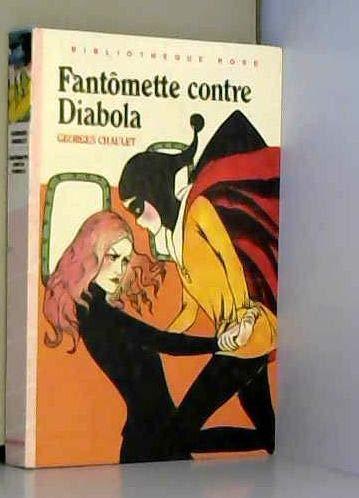 Fantomette contre Diabola : Collection : Bibliothèque rose
