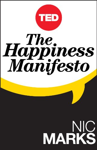 The happiness manifesto kindle single ted books ebook nic the happiness manifesto kindle single ted books by marks nic fandeluxe PDF