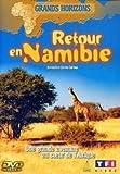 Grands Horizons : Retour en Namibie