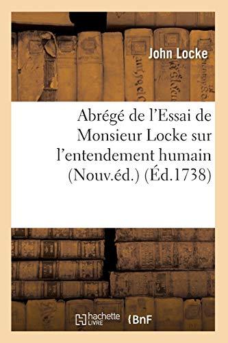 Abrégé de l'Essai de Monsieur Locke sur l'entendement humain (Nouv.éd.) (Éd.1738)