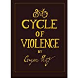 [(Cycle Of Violence)] [ By (author) Grayson Perry ] [October, 2013]