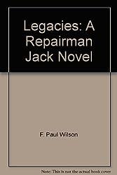 Legacies: A Repairman Jack Novel by F Paul Wilson (2008-12-30)