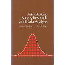An Introduction to Survey Research and Data Analysis by Herbert F. Weisberg (1977-03-06)